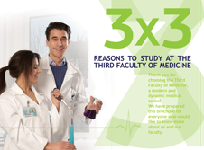 3x3 Reasons to Study at The Third Faculty of Medicine